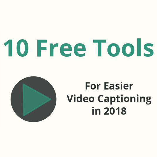 Titlecard for blogpost about 10 free video captioning tools