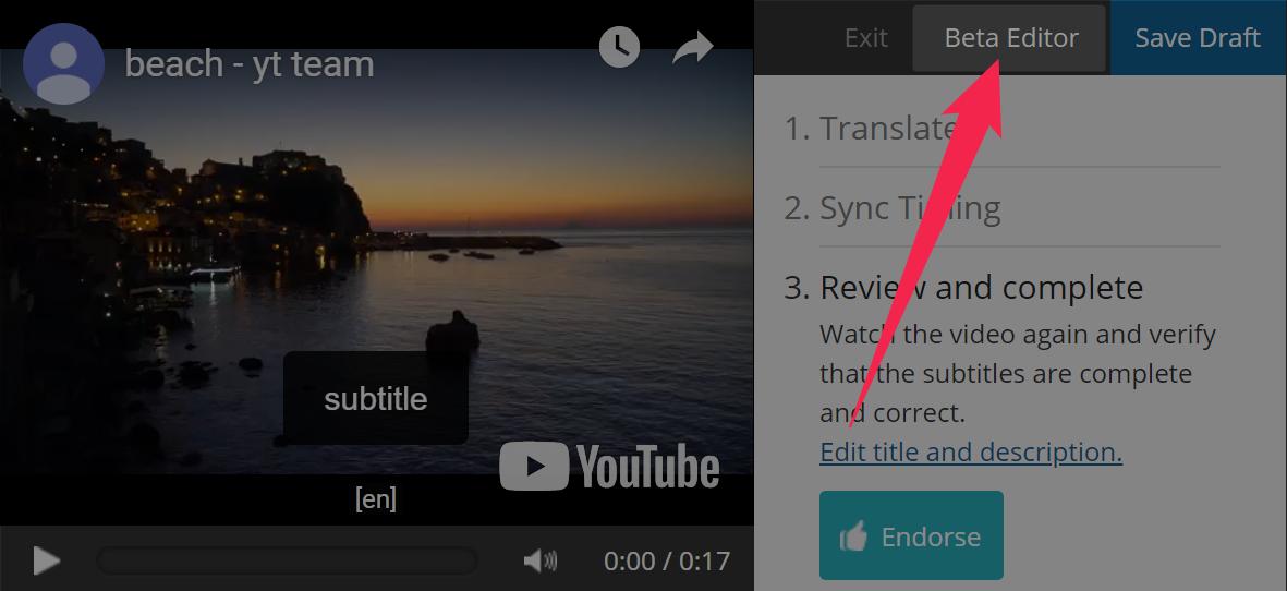 Screenshot of beta Editor button in the Amara default editor