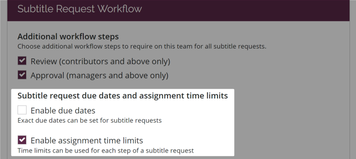 Due dates and time limits in the workflow settings page on amara teams